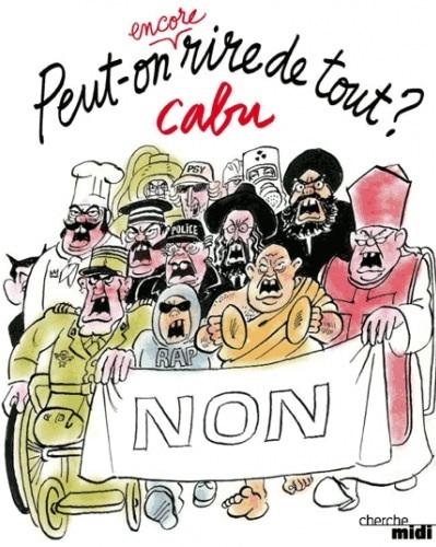 Voici une dessin de Cabu, un des dessinateurs de Charlie assassiné. 'Peut-on envire rire de tout?' Non' (Kunnen we nog van alles lachen? Nee)